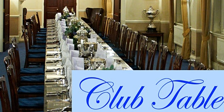 September's Club Table at the London Scottish House tickets