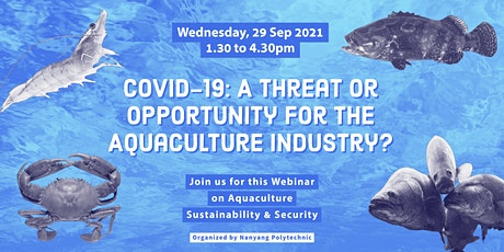COVID-19: A Threat or Opportunity for the Aquaculture Industry? tickets