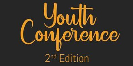 YOUTH CONFERENCE 2nd Edition / C'est Encore Possibe tickets