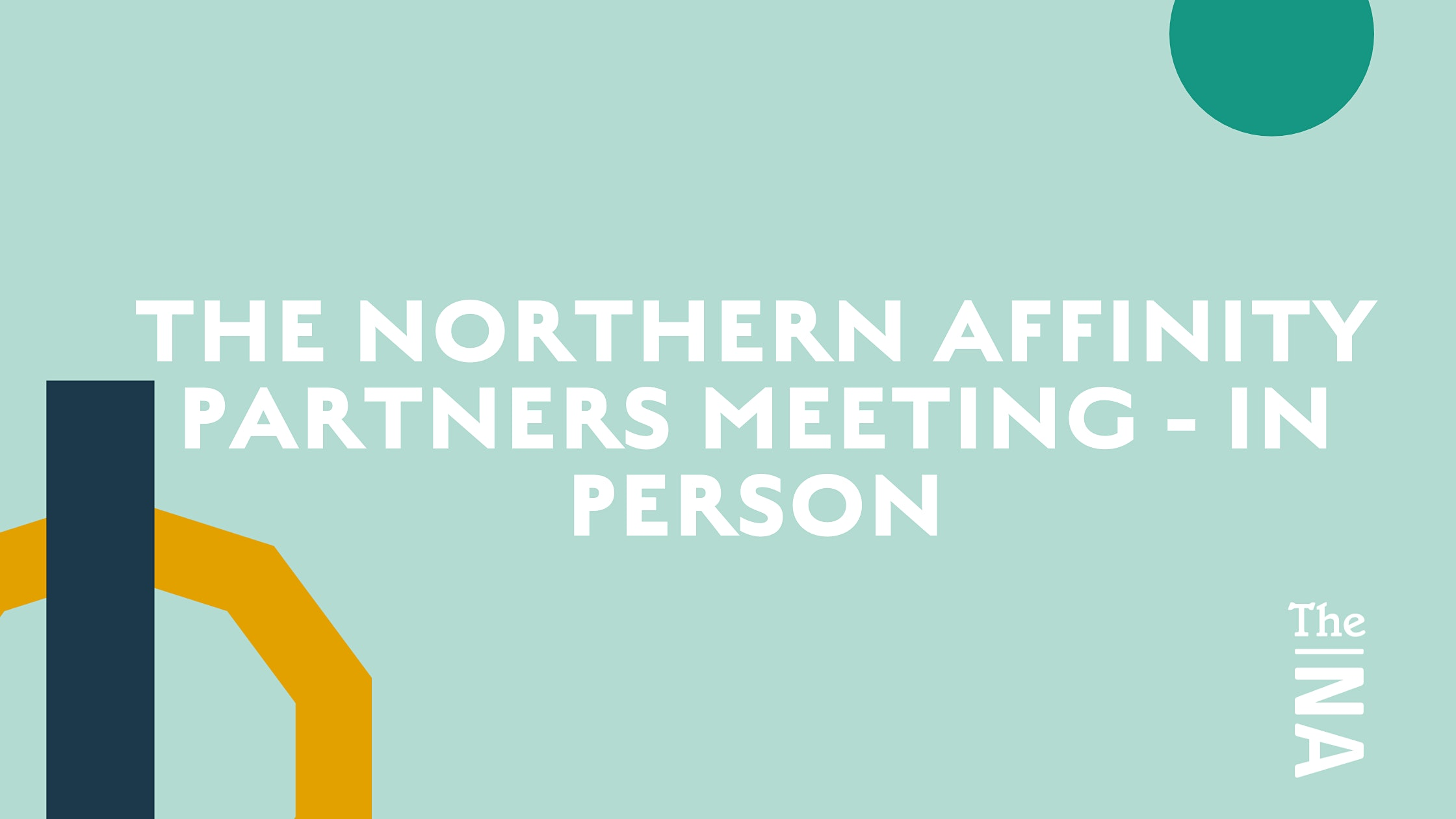 The Northern Affinity Partners Meeting @ Bloc Manchester