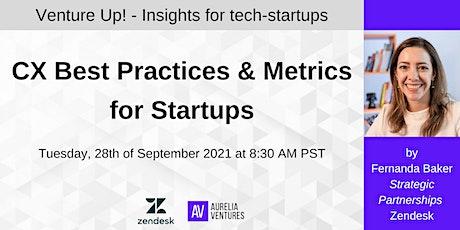 CX Best Practices & Metrics for Startups tickets
