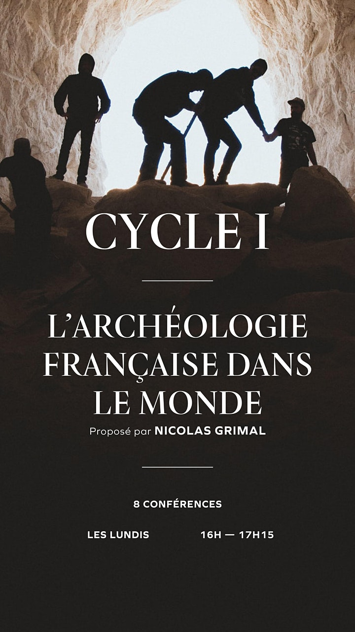 Image pour Conférences de l'Institut - L'archéologie française dans le monde - Cycle I