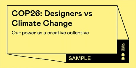 COP26: Designers vs Climate Change – our power as a creative collective tickets