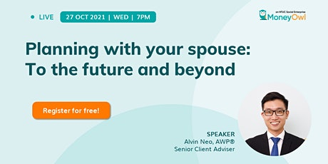 Webinar: Planning with Your Spouse - To the Future and Beyond tickets
