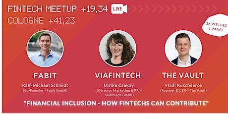 31. FinTech & InsurTech Meetup Cologne/Bonn (online) - Financial Inclusion tickets