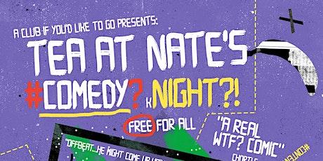 Tea At Nates Comedy (k)Night tickets