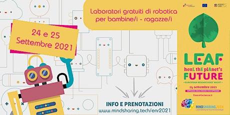 #RobotLab By MindSharing.tech  - LEAF 2021 biglietti