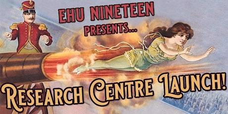 EHU Nineteen Research Centre Launch tickets