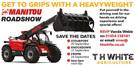 Manitou  Roadshow at T H WHITE Frome tickets