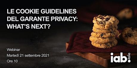 Le Cookie Guidelines del Garante Privacy: what's next? biglietti