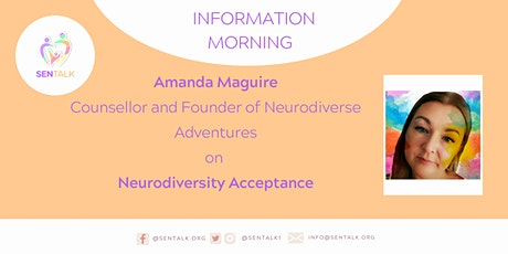 Neurodiversity Acceptance: an Information Morning with Amanda Maguire tickets