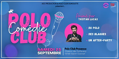 POLO COMEDIE CLUB billets