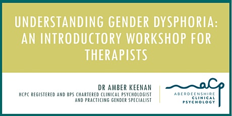 Understanding Gender Dysphoria: An Introductory Workshop for Therapists tickets