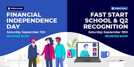 Financial Independence Day / Fast Start School & Q2 Recognition event biglietti