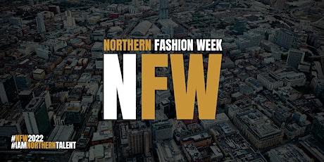 Northern Fashion Week 2022 tickets