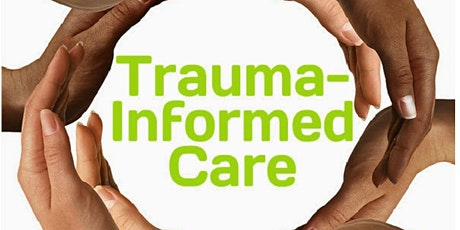 An introduction to Trauma Informed Care tickets