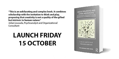 Book launch: Group relations and other meditations by Carlos Sapochnik tickets