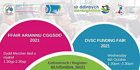 DVSC Funding Fair 2021/Ffair Ariannu CGGSDd 2021 tickets