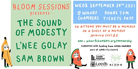 Bloom Sessions ~ Sept ft. The Sound of Modesty, Marnie Glum and Sam Brown tickets