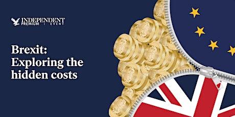 Brexit: Exploring the hidden costs tickets