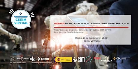 FINANCIACIÓN CDTI E INFO PARA EL DESARROLLO DE PROYECTOS DE I+D+i. tickets