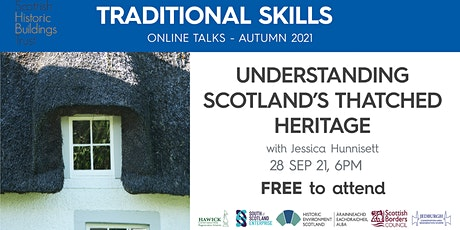 Understanding Scotland's Thatched Heritage  - Jedburgh & Hawick CARS tickets