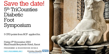 5th TriCounties Diabetic Foot Symposium - 5th November 2021 tickets