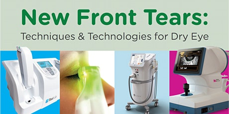 New Front Tears: Techniques & Technologies for Dry Eye tickets