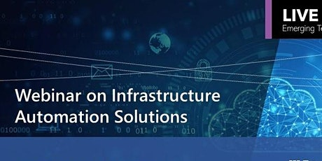 """""""Infrastructure Automation Solutions"""" Webinar tickets"""
