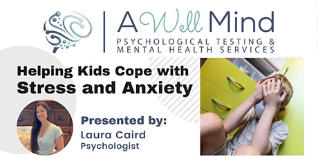 Helping Kids Cope with Stress and Anxiety tickets