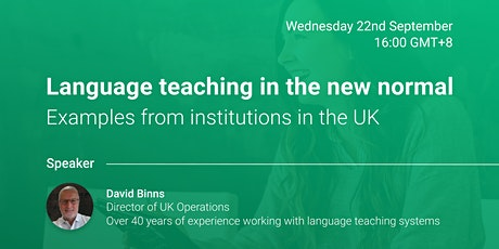 Language teaching in the new normal - Examples from institutions in the UK tickets