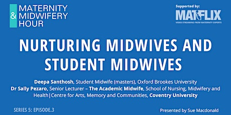 S5: EP.3  Nurturing midwives and student midwives tickets