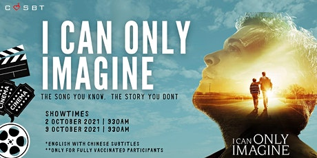 FAMILY DAY 2021 MOVIE SCREENING (2) – I Can Only Imagine tickets