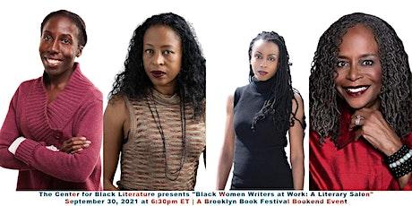 Black Women Writers at Work: A Literary Salon tickets