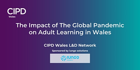 The Impact of The Global Pandemic on Adult Learning in Wales tickets