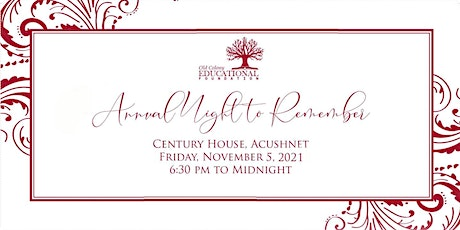 Old Colony Educational Foundation: Annual Night to Remember Gala tickets