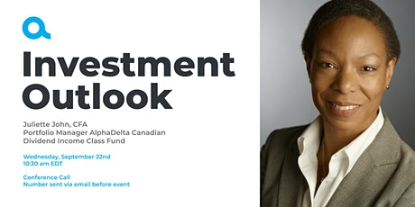 Investment Outlook with Juliette John tickets