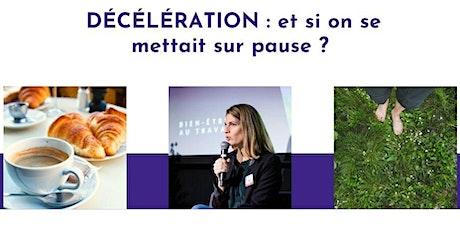 """Petit-déjeuner conférence """" Décélération"""" billets"""