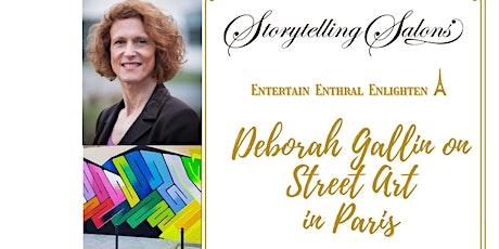 Deborah Gallin on Street Art in Paris. Join in Paris for dinner billets