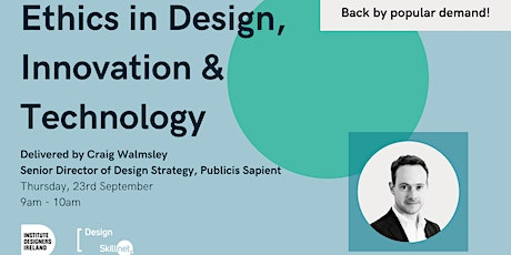 Ethics in Design, Innovation & Technology tickets