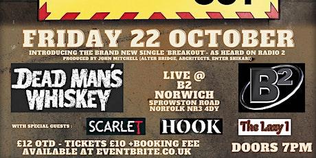 DEAD MAN'S WHISKEY live @B2 Norwich tickets