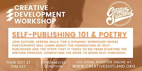 Creative Development Workshop: Self-Publishing 101 & Poetry tickets