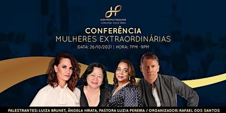 Conferência Mulheres Extraordinárias ingressos