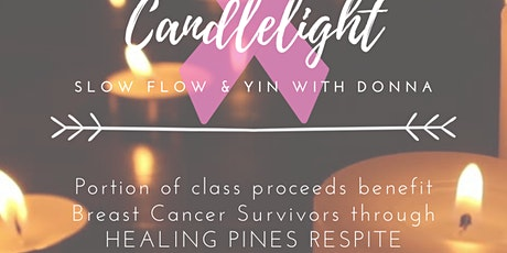 3rd Annual Candlelight Slow Flow & Yin and Flights for the Fight tickets