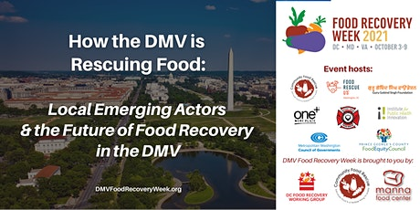 Food Rescue in the DMV: Emerging Actors & the Future of Food Recovery Tickets