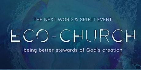 Word & Spirit: Eco-Church tickets
