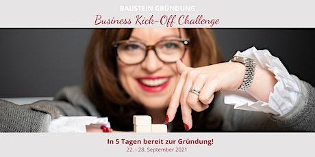 Business Kick-Off Challenge - 5 Bausteine zur Gründung Tickets