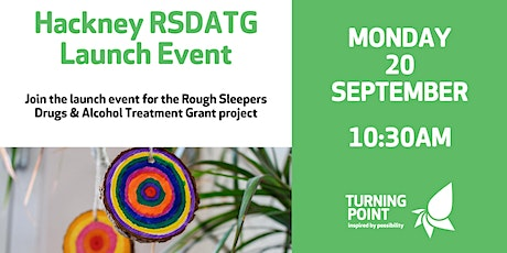 Hackney Rough Sleepers Drugs & Alcohol Treatment Grant project tickets
