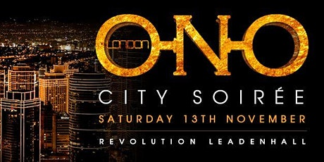 ONO LONDON - City Soirée tickets