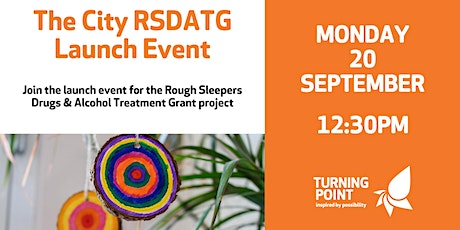 The City Rough Sleepers Drugs & Alcohol Treatment Grant project tickets